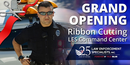 Law Enforcement Specialists Open House & Ribbon Cutting Ceremony