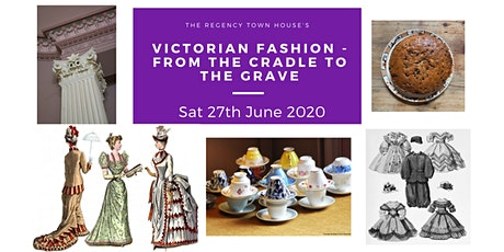 Victorian Fashion - From the cradle to the grave tickets