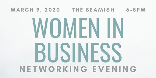 Women in Business Networking Evening!