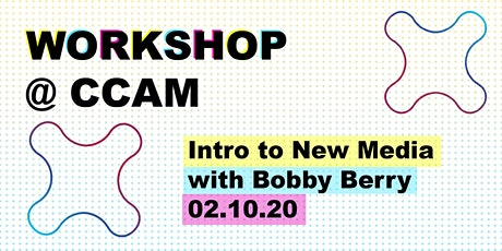 New Media Workshop tickets