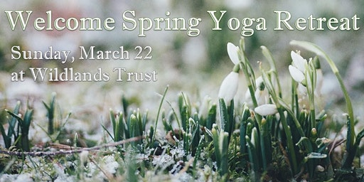 Welcome Spring Yoga Retreat