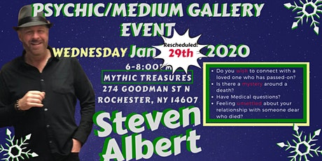 Reschedule: Steven Albert: Psychic Gallery Event - Mythic Treasures 1/29 tickets