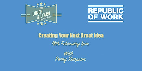 Creating Your Next Great Idea tickets