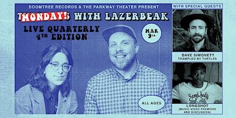 Tuesdays with Lazerbeak with Dave Simonett tickets