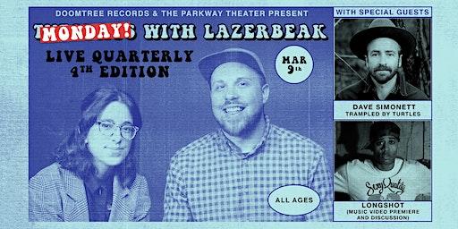 Tuesdays with Lazerbeak with Dave Simonett