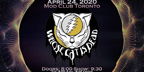 Grateful Dead Tribute With Whose Cat Is Dead @ Mod Club tickets
