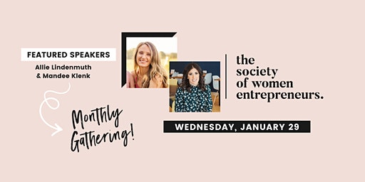 Society of Women Entrepreneurs: January Gathering w/ Austin Woman Magazine