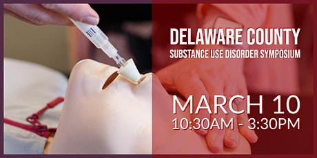 Delaware County Substance Use Disorder Symposium tickets