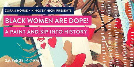 Black Women are Dope! A Paint & Sip Into History tickets