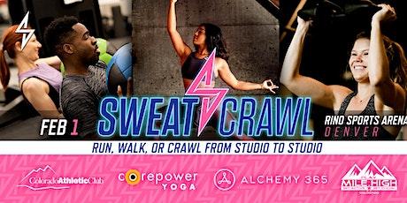Sweat Crawl - RiNo Sports Arena (Denver) tickets