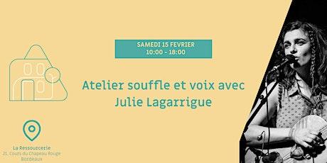 Atelier souffle et voix avec Julie Lagarrigue billets