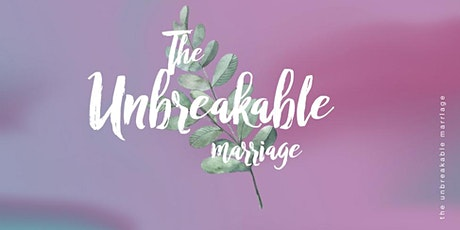 The Unbreakable Marriage tickets