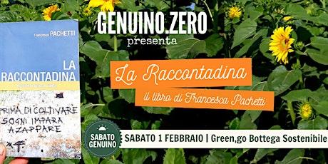 """Genuino.Zero presenta """"La Raccontadina"""" di Francesca Pachetti biglietti"""
