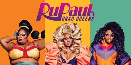RuPaul's Drag Queens Silky Ganache, Rajah Ohara, & A'keria Chanel Davenport tickets