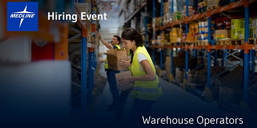 Hiring Event | Medline Warehouse Operators | Columbus, OH