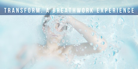 TRANSFORM. A BREATH-WORK EXPERIENCE with SOUND HEALING tickets