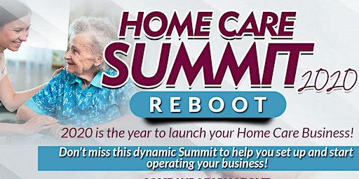 Home Care Summit 2020 Reboot