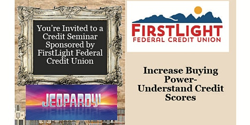 First Light Borrower Credit Jeopardy Game