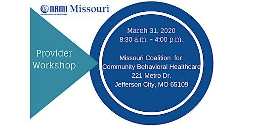 NAMI Missouri Provider Workshop - FREE CEUs