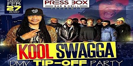 Kool Swagga DMV Tip-Off Party