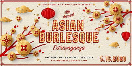 Calamity Chang & Thirsty Girl Present: Asian Burlesque Extravaganza! tickets
