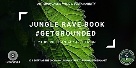 JUNGLE RAVE BOOK: GET GROUNDED tickets