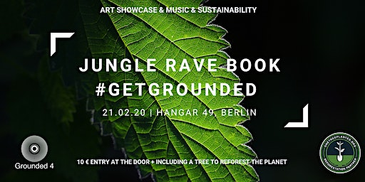 JUNGLE RAVE BOOK: GET GROUNDED