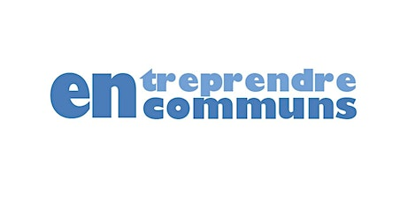 Entreprendre EnCommuns tickets