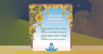 Meditation Saturdays: Retreats for Body, Mind & Soul tickets