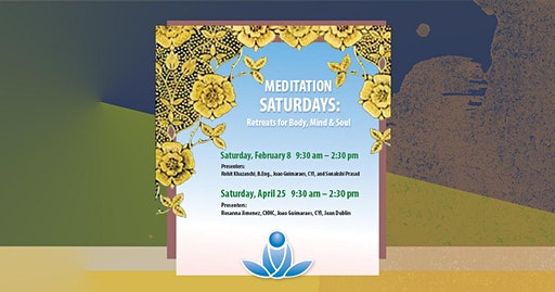 Meditation Saturdays: Retreats for Body, Mind & Soul