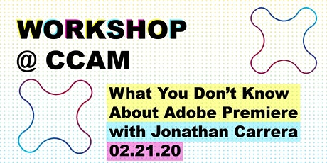 Workshop: What You Don't Know About Adobe Premiere tickets
