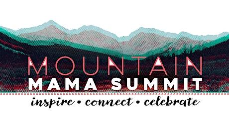 Mountain Mama Summit tickets