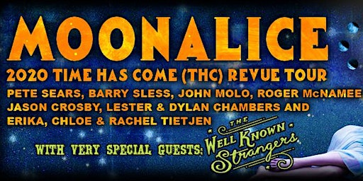 Moonalice w/  T Sisters & New Chambers Brothers + The Well Known Strangers