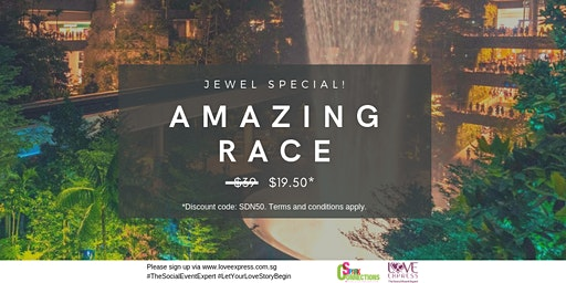 7 MAR: (50% OFF) AMAZING NITE RACE @ CHANGI AIRPORT – JEWEL SPECIAL