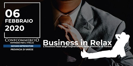Business in Relax - 6 Febbraio