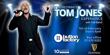 The Ultimate Tom Jones Experience tickets