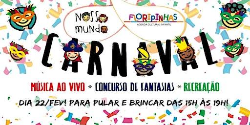 Bailinho de Carnaval Floripinhas e Nosso Mundo