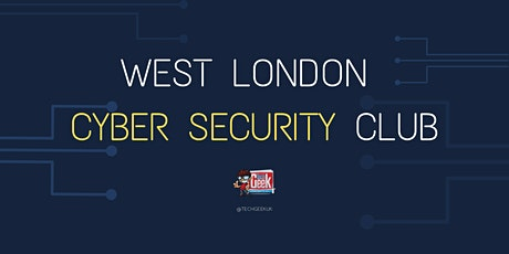 West London Cyber Security Club tickets