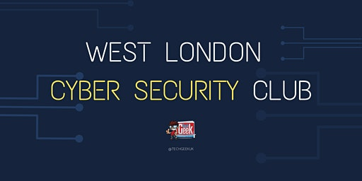 West London Cyber Security Club
