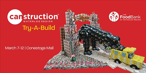 Try-A-Build at Canstruction® Waterloo Region 2020