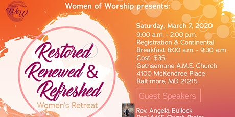 Restored, Renewed & Refreshed Women's Retreat tickets