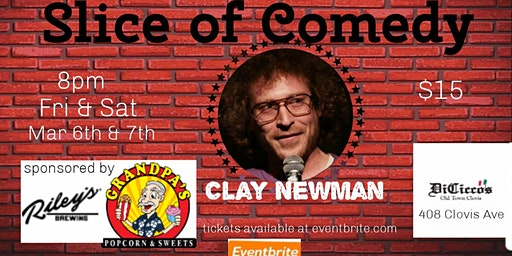 Slice of Comedy headlining Clay Newman