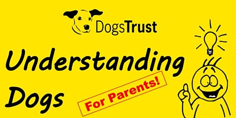 Understanding dogs for parents and guardians tickets