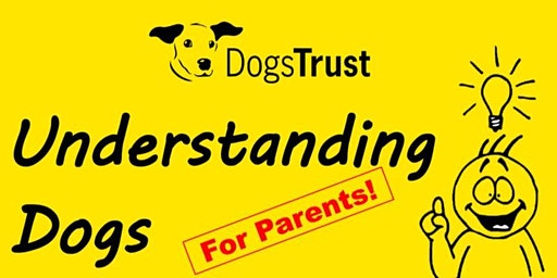 Understanding dogs for parents and guardians