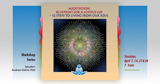 Meditation: Blueprint for a Joyous Life