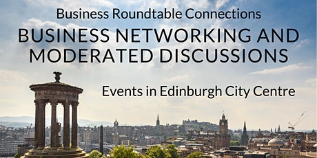 Edinburgh Roundtable Connections March 2020 tickets