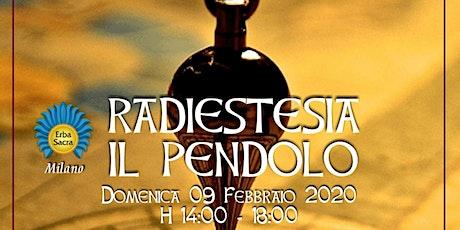 RADIESTESIA - PENDOLO- biglietti