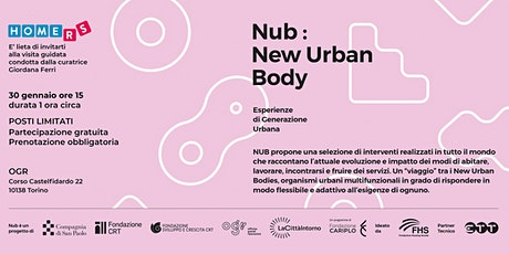 Visita guidata alla mostra Nub: New Urban Body biglietti