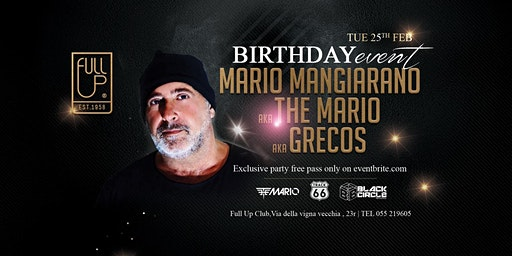 The Mario BDay - Exclusive Party - Martedi 25 Febbraio