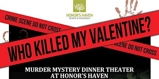 Who Killed My Valentine?!? – Valentine's Dinner Show